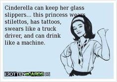 Cinderella princess tattoo swears truck driver drink