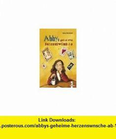 Abbys geheime Herzensw�nsche. ( Ab 10 J.). (9783785544020) Karen McCombie , ISBN-10: 3785544022  , ISBN-13: 978-3785544020 ,  , tutorials , pdf , ebook , torrent , downloads , rapidshare , filesonic , hotfile , megaupload , fileserve