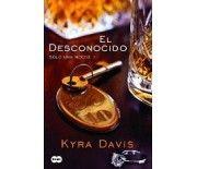 EL DESCONOCIDO (Kyra Davis)