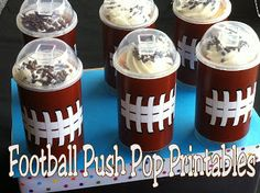 Kims Kandy Kreations: Football Push Pop Printable Freebie  ☀CQ #appetizers #tailgate #superbowl  #football #recipes #Noles