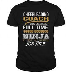 CHEERLEADING COACH - NINJA GOLD - #cool hoodies #college sweatshirts. ORDER NOW => https://www.sunfrog.com/LifeStyle/CHEERLEADING-COACH--NINJA-GOLD-129038070-Black-Guys.html?60505