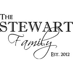 """The """"Stewart"""" (INPUT CUSTOM NAME) Family EST 2012 (INPUT year) home Vinyl Wall Decals Quotes Sayings Words Art Decor Lettering Vinyl Wall Art Inspirational Uplifting -- Read more reviews of the product by visiting the link on the image. (This is an affiliate link) #wallstickersmurals"""