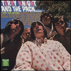 """""""Terry Knight and The Pack"""" (1966, Lucky Eleven).  Their first LP.  The Pack later formed the nucleus of Grand Funk Railroad and Terry Knight was their manager."""