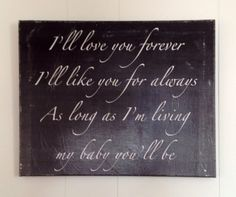Black & White Nursery Art on 20x16 Canvas Frame - I'll love you forever I'll like you for always as long as I'm living my baby you'll be on Etsy, $35.00