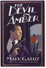 The Devil in Amber by Mark Gatiss - 8.0/10 - Perfect for those who like period spy stories with extravagant locations and a supernatural twist.