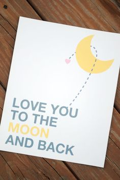 Digital 8x10 print Love You to the Moon and by CourtneyRaeDesign, $8.00