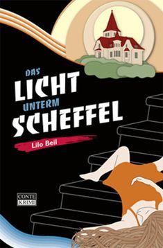 Pfalz Krimi: Das Licht unterm Scheffel - Lilo Beil