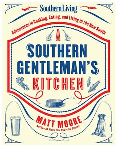 A Southern Gentleman's Kitchen cookbook.
