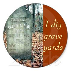 """""""I dig grave yards"""" stickers from Zazzle.com"""