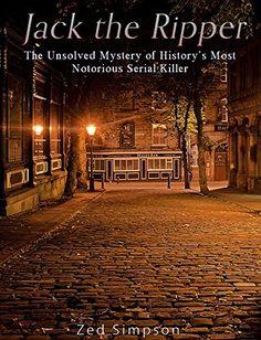 Jack the Ripper: The Unsolved Mystery of History's Most N... https://www.amazon.com/dp/B01MTLTG0B/ref=cm_sw_r_pi_dp_x_GpjkybKVSMN9X