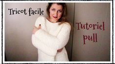 Pull en grosse maille! Tricot facile! Sweater in big knit! Easy Knit! ❄