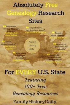 Absolutely Free Genealogy Research Sites for Every Single U. State Completely free genealogy research sites for every U. Featuring over 100 free family history resources to search today.