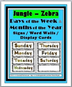 Jungle-Zebra Theme Days and Months Display Cards / Word Wall
