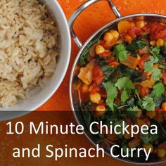 Healthy and delicious meals do not get much quicker than this chickpea and spinach curry that is ready in just 10 minutes.