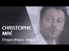 ▶ Christophe Maé - Dingue, Dingue, Dingue [Clip Officiel] - YouTube