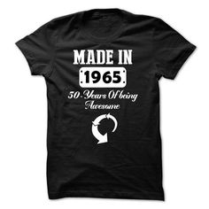 Made in 1965 T Shirts, Hoodies. Get it now ==► https://www.sunfrog.com/Birth-Years/Made-in-1965--NZ1-Black.html?57074 $19