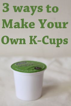 Since I started staying at home we've been trying to cut down on expenses. One of the hardest things for us to give up was our k-cups. Keurig Recipes, Coffee Recipes, Starbucks Recipes, Coffee Is Life, My Coffee, Coffee Shop, K Cup Crafts, Make Your Own Coffee, Nitro Coffee