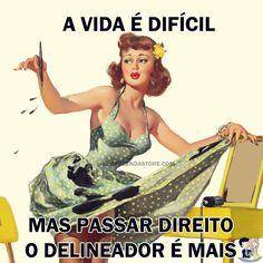 Só mulher sabe o quanto ...  #pinupsincera - #delineado #makeup #make #gatinho #avidaedificil #passardelineador #gatinho #makedegatinho