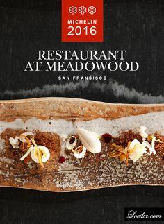 3 star michelin restaurants 2016 san fransisco restaurant at meadowood