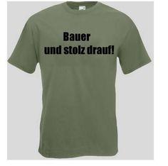 T-Shirt Bauern Stolz  Das Bauern T-Shirt ist in den Größen S-3XL erhältlich. Auf dem T-Shirt ist der Spruch Bauer und stolz drauf! abgebildet. / mehr Infos auf: www.Guntia-Militaria-Shop.de