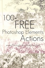 Links to 100 FREE Photoshop Elements Actions! Photoshop Tutorial, Photoshop Elements Actions, Actions Photoshop, Effects Photoshop, Free Photoshop, Photoshop Website, Advanced Photoshop, Filters For Photoshop, Photoshop Software