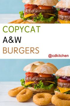 Copycat versions of the entire family of A&W burgers like the Papa Burger, Mama Burger, and Teen Burger (plus onion rings and chili dogs!)   CDKitchen.com