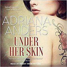 Under Her Skin audiobook by Adriana Anders - Rakuten Kobo Blank Canvas, Save Her, Bad Habits, Listening To You, Book 1, Savior, Rage, Audio Books, Literature