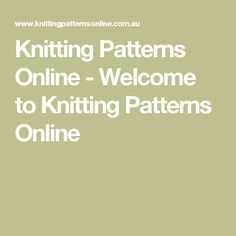 Knitting Patterns Online - Welcome to Knitting Patterns Online