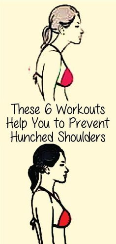 You have a great body but a bad posture and rounded shoulders which can portrait a totally different picture of you. Your tummy may look fat and you will look shorter than your actual height. You must correct your body posture to avoid any possible health issues. These 6 workouts will not only help you to have better posture but also prevent hunched shoulders.