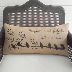 """[ Size ]-- 12"""" x 24"""" --[ Description ]-- This burlap lumbar pillow features our birds on a branch design paired with the quote Happiness is not perfected until it is shared. This pillow will make a happy addition to your nest. Also, available in cream or pink burlap, please"""