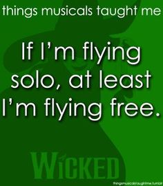 Things Musicals Taught Me - Defying Gravity