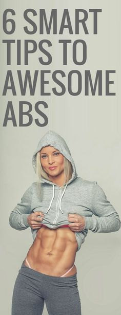 6 smart tips to awesome abs.