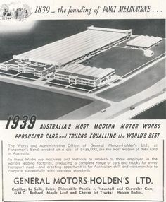 General Motor-Holden's Ltd, Fishermans Bend, 1939 Holden Muscle Cars, Holden Australia, Nostalgic Images, Australian Cars, Motor Works, Factories, General Motors, Car Manufacturers, Old Cars