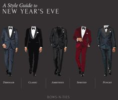 "bows-n-ties: "" Close out 2015 in absolute style. 5 Looks: 5 Tuxedos, 1 Bow Tie + 1 Pocket Square. #menswear #new years eve #nye2014 """