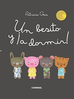 Un besito y ¡a dormir! #libros #cuentos #peques #kids