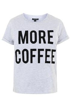 More Coffee Pyjama Tee