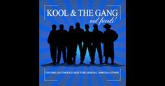 Kool & the Gang and Friends by Kool & The Gang on Apple Music