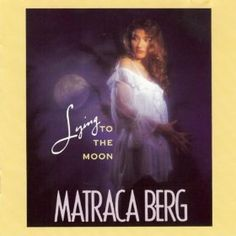 Lying to the Moon: Matraca Berg: MP3 Downloads