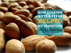 Learn how to soak nuts and seeds in 3 simple steps