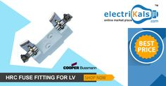 #Electrikals the best you can get !! On #CooperBussmann #HRCFuseFittingsforLVBSTypeofFuses #HD32HRCFuseFittingsforLVBSTypeofFuses #32AHRCFuseFittings #OnlineShopping
