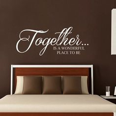 Wall Decals Quote. Together Is a Wonderful Place to Be. Family Vinyl Stickers. Wall Decals for Bedroom. Wedding Gift for Couples T86 & Couple Bedroom Quotes. QuotesGram | Bedrooms | Pinterest | Couple ...