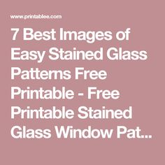 7 Best Images of Easy Stained Glass Patterns Free Printable - Free Printable Stained Glass Window Patterns, Stained Glass Bird Patterns Free and Turtle Stained Glass Patterns / printablee.com