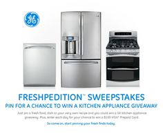 Pin for a chance to win the GE Freshpedition Sweepstakes #GEfresh