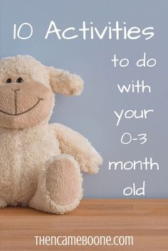 Can you play with your newborn? Of course you can! 10 activities to do with your 0-3 month old.