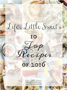 Life's Little Sweets 10 Top Recipes of 2016 Top Recipes, Copycat Recipes, Dessert Recipes, Easy Recipes, Cooking Recipes, Desserts, Most Popular Recipes, Favorite Recipes, 10 Top
