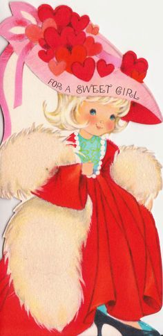 """Hallmark Valentine """"For a Sweet Girl"""" from the 1960s."""