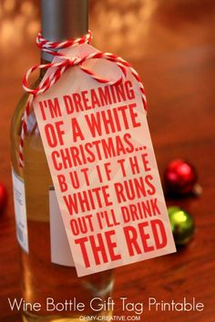 Two Sided Free Christmas Wine Bottle Gift Tag Printable – 19 Super Fun DIY Christmas Gifts to Surprise Your Loved Ones on A Budget Source by Diy Christmas Gifts, Holiday Gifts, Christmas Holidays, White Christmas, Funny Christmas, Hostess Gifts, Christmas Ideas, Christmas Carol, Christmas Gifts Grandma
