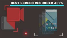 The Best Screen Recorder Apps for Android With No Root Required