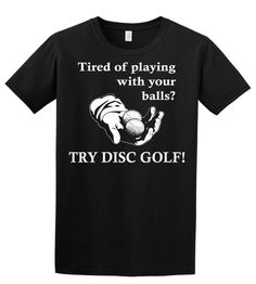 Tired of playing with your balls Disc golf by ImaginaryTrends, $16.00