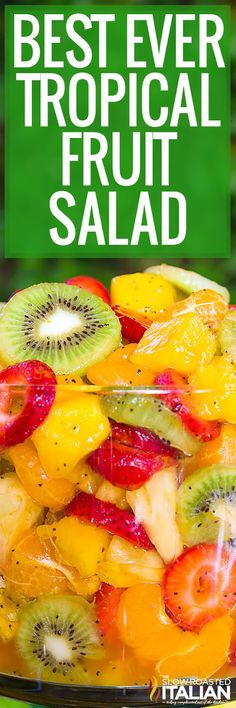 Best Ever Tropical Fruit Salad (With video)